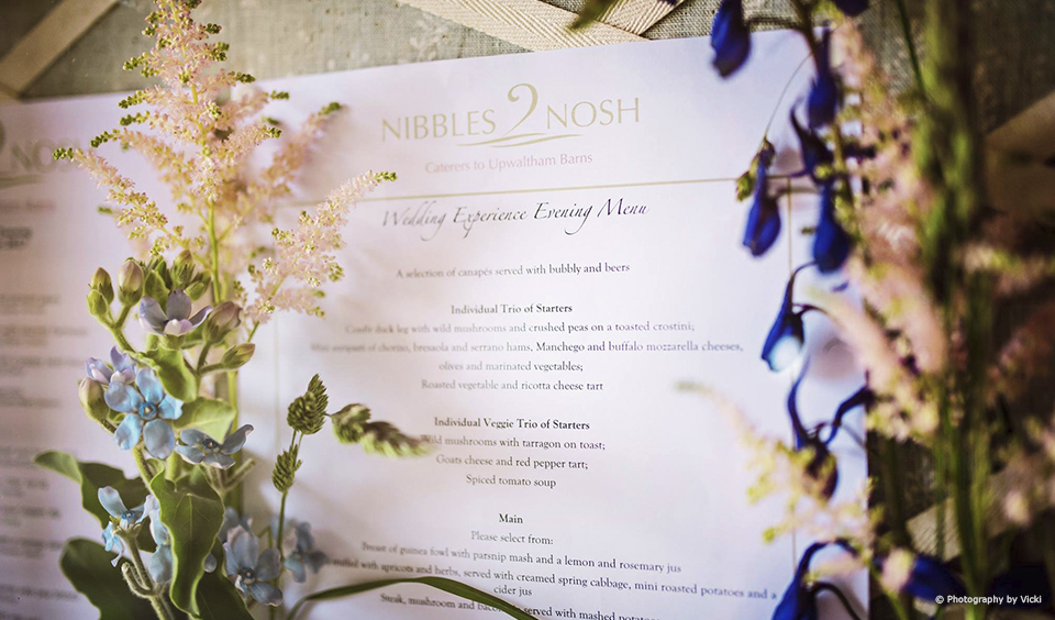 A sample wedding menu from Nibbles2Nosh the wedding caterers to Upwaltham Barns